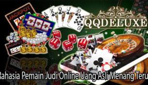 Rahasia Pemain Judi Online Uang Asli Menang Terus