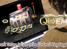 Fakta Menarik Tentang Judi Slot Online di Indonesia Yang Sangat Menarik
